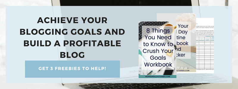 Subscribe to my Blogging Tips and Tricks Newsletter and get 3 freebies to help you achieve your blogging goals and build a profitable blog