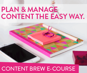 Cure Blogger's Block and Plan and Manage Content the Easy Way with the Content Brew E-course from Blog Clarity