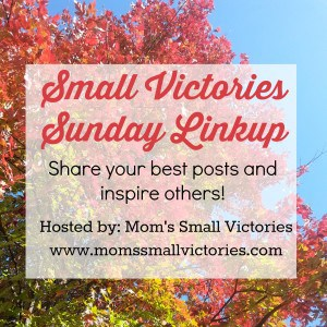 Small Victories Sunday Linkup {26}