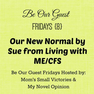 be-our-guest-fridays-living-with-me-cfs