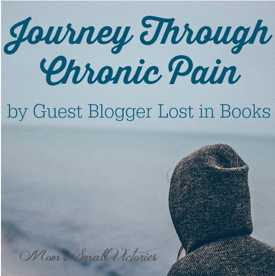 Be Our Guest Fridays {17}: Journey through Chronic Pain by I'm Lost in Books