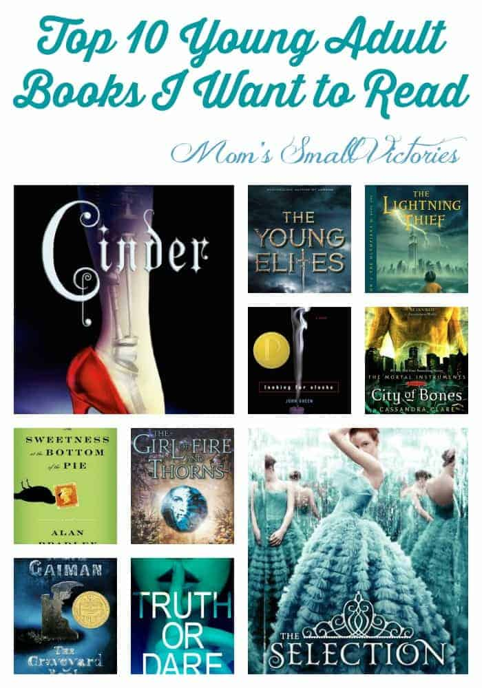 Top 10 Young Adult Books I Want To Read-1767