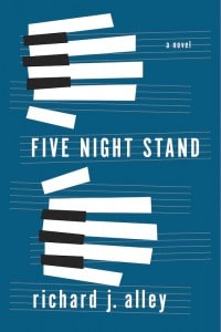 Five Night Stand by Richard Alley is a dramatic story filled with the passion, joy and heartache of music and one that spoke to my heart. 4*