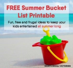 "Grab your FREE Summer Bucket List Printable full of fun, free and frugal ideas to keep your kids entertained all summer long. Always have an answer to the question ""what can we do now?"""