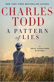 Pattern of Lies by Charles Todd is an enjoyable historical mystery set in WWI England. Bess must solve who really caused the Ashton Powder Mill tragedy and she'll use her English charms and perseverance to solve it. 3*
