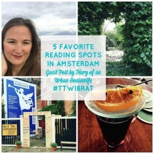 5 Favorite Reading Spots in Amsterdam by Kate from Diary of an Urban Housewife. These spots look great to curl up with a good book.