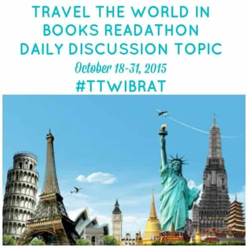 Travel the World in Books Readathon, Oct. 18-31, 2015. Mini-challenges to inspire you to think outside the book!