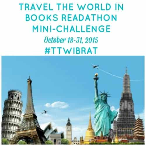 Travel the World in Books Readathon, Oct 18-31, 2015. Mini-challenges to get you thinking outside the book!