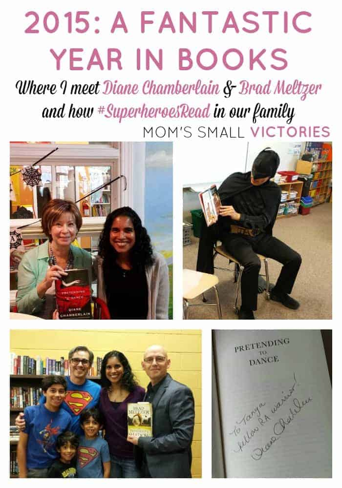 2015 was a great Year in Books for me. Some amazing book signings with Brad Meltzer and Diane Chamberlain and how #SuperheroesRead in our family!