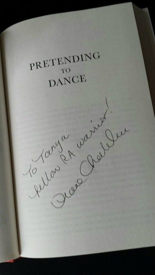 Fellow RA Warrior and my favorite author Diane Chamberlain signed my copy of her 2015 release Pretending to Dance.
