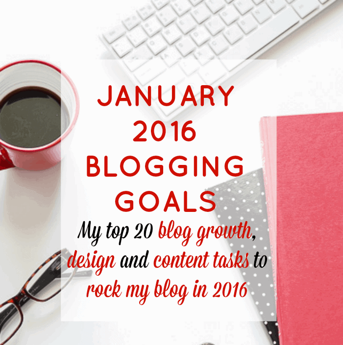 January 2016 Blogging Goals