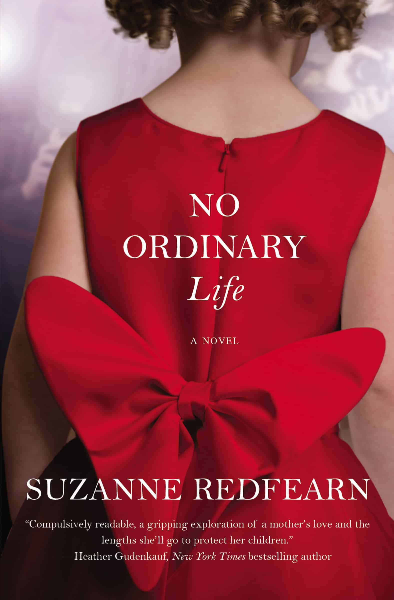 No Ordinary Life by Suzanne Redfearn is a family drama surrounding a single mother and what happens when her angelic 4 year old with the bouncing blonde curls becomes a TV star.