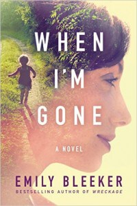When I'm Gone by Emily Bleeker was a well-written family drama and mystery wrapped into one and a story about how the secrets we keep haunt us and those we love most. 4* book review by Mom's Small Victories.