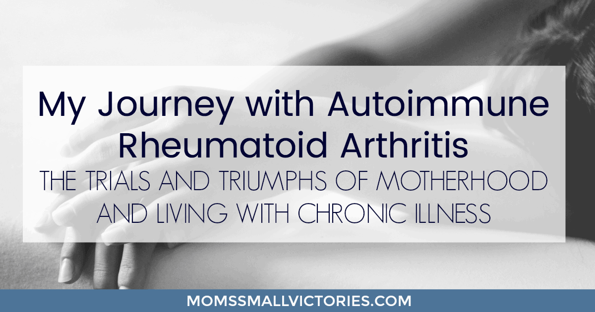 my journey living with rheumatoid arthritis