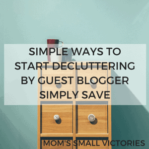 Simple Ways to Start Decluttering by Guest Blogger Simply Save. 7 tips to get your home decluttered without being overwhelmed.