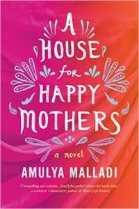 A House for Happy Mothers by Amulya Malladi Book Review & Book Club Discussion Questions Printable