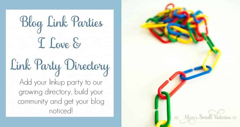 Blog Link Parties I Love & Link Party Directory. Link parties are the BEST way to build community on your blog and network with other bloggers. Add your linkup party to our growing link party directory and get your blog noticed!