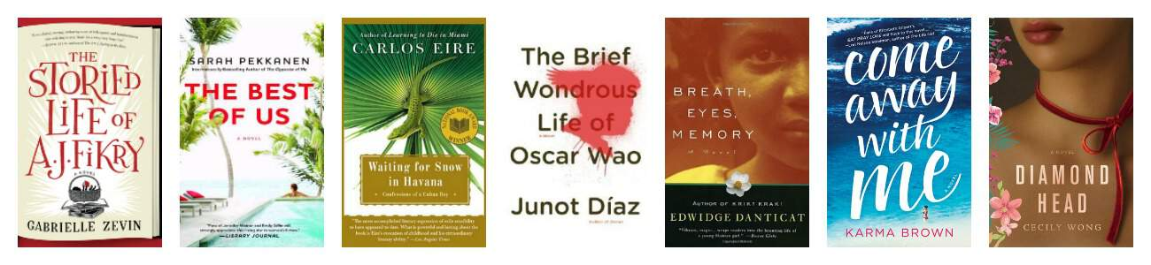 Best Books set on North American Islands: The Storied Life of AJ Fikry (Alice Islands), The Best of Us (Caribbean), Waiting for Snow in Havana (Cuba), The Brief Wondrous Life of Oscar Wao (Dominican Republic), Breath, Eyes, Memory (Haiti), Come Away with Me (Hawaii), Diamond Head (Hawaii)