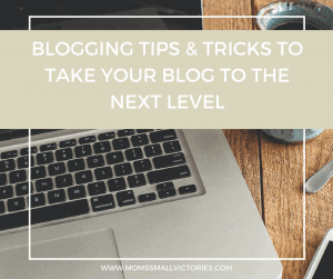 Blogging Tips and Tricks to Take Your Blog to the Next Level