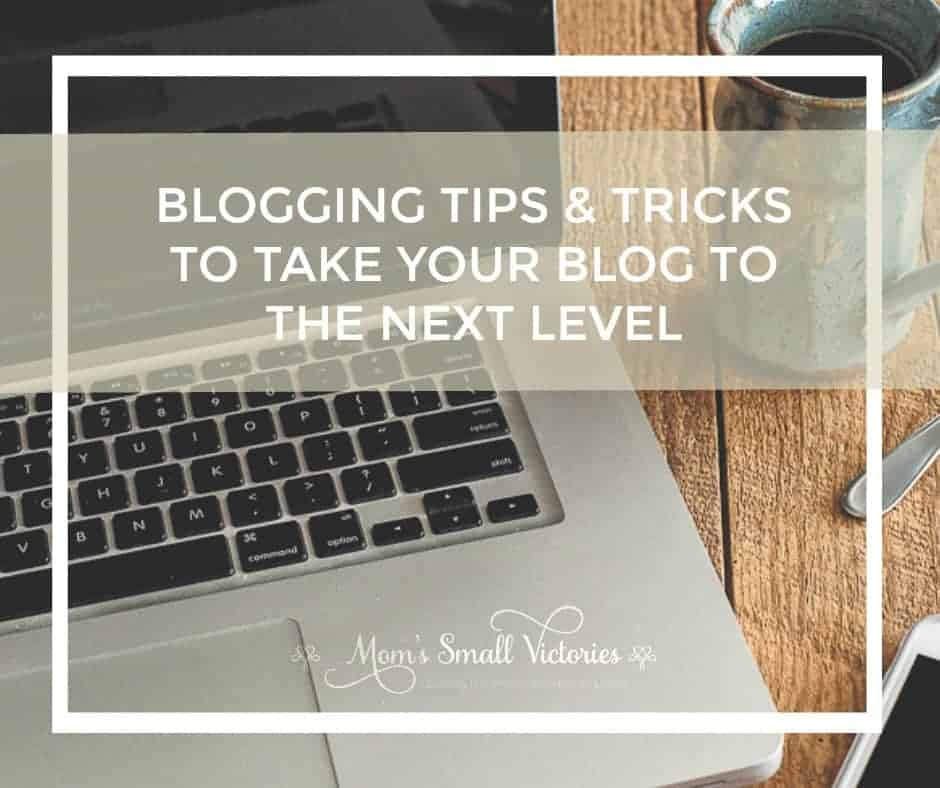 Blogging Tips and Tricks to Take Your Blog to the Next Level. More than 30 articles and resources to help you achieve the next level on your blogging journey.
