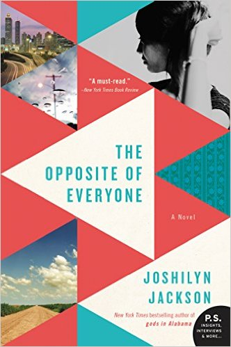The Opposite of Everyone by Joshilyn Jackson is storytelling at it's best and unlike anything I've ever read. A unique and unexpected mix of the mystical Hindu mythology and how family penetrates the toughest walls and deepest buried secrets.
