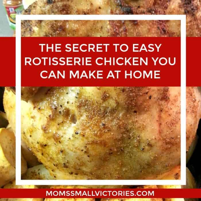 The Secret to Easy Rotisserie Chicken Recipe You can Make at Home + 13 Delicious Ways to Use Leftover Chicken...if you have any leftovers!