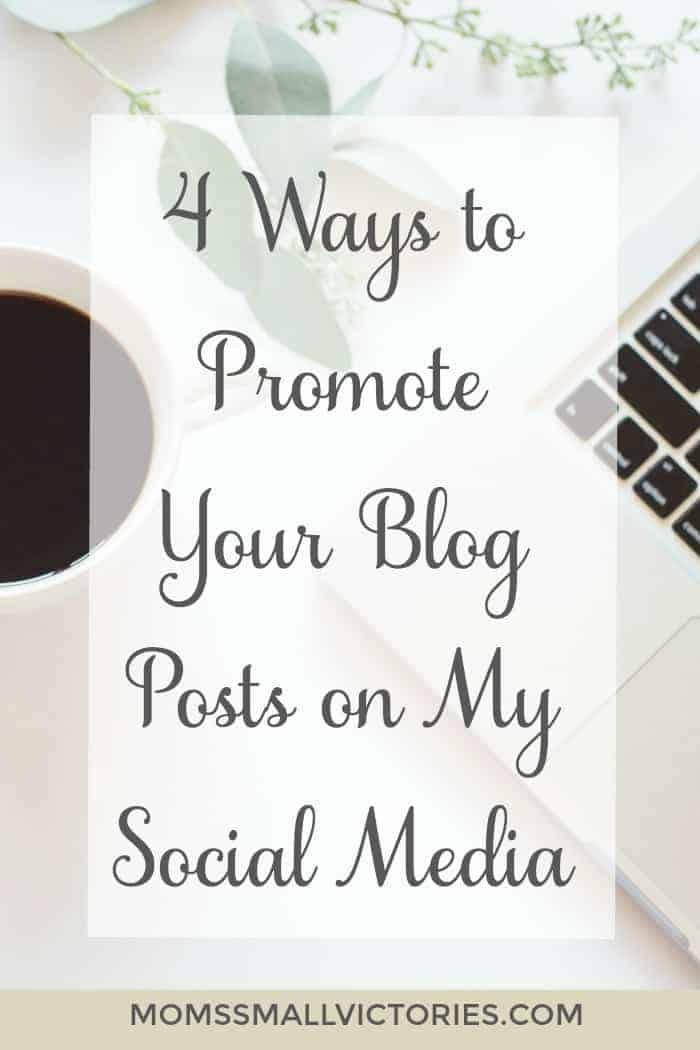4 Ways to Promote Your Blog Posts on My Social Media + A Small Victories Sunday Linkup Announcement