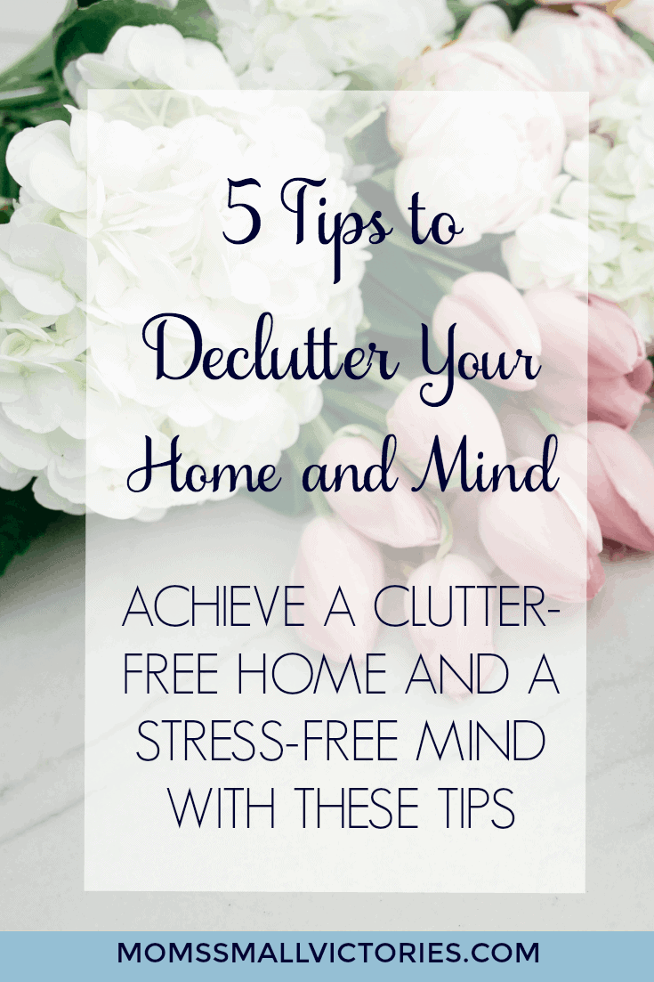 5 Tips to Declutter Your Home and Mind. Achieve a Clutter-Free Home and a Stress-Free Mind with these tips.