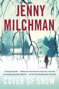 Cover of Snow by Jenny Milchman is a thriller set in the Adirondack Mountains of New York, one of the books on our Ultimate Winter Reading List of Books You Need to Cozy Up With This Winter