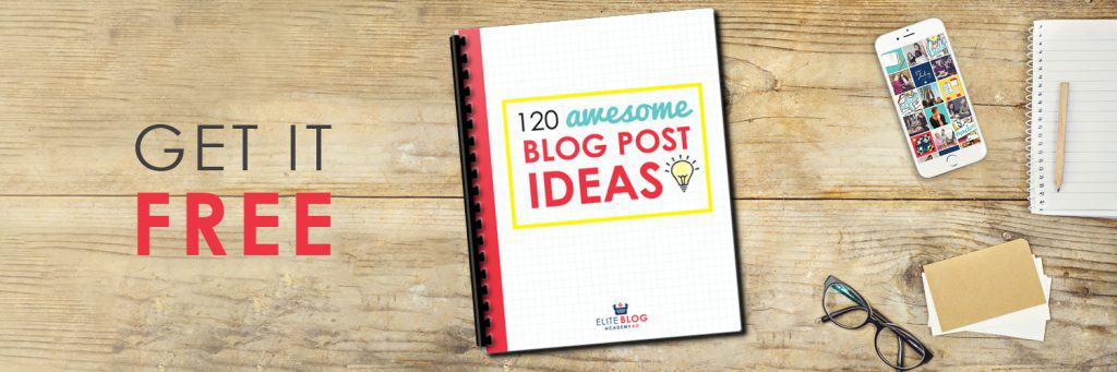 Free blogging printable: 120 Awesome Post Ideas for your blog, email newsletter or social media.