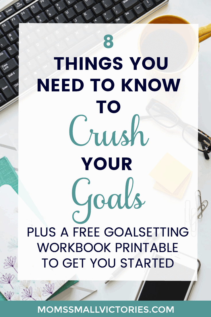 8 Things You Need to Know to Crush Your Goals. Grab this Free Goal setting worksheet printable to take you step-by-step through pinpointing your most important roles so you can set realistic and crushable goals.