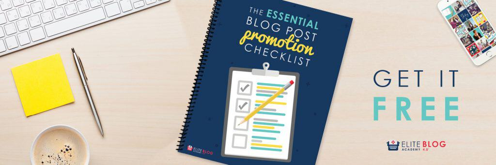 Free blogging printable: The Essential Blog Post Promotion Checklist. A Simple checklist of what you need to do before and after you publish a blog post to optimize your reach and attract readers to your blog.