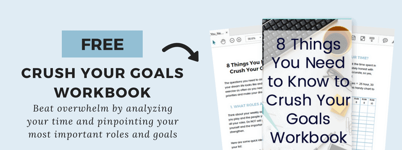 Subscribe to my Planning and Productivity Newsletter and get the 8 Things You Need to Know to Crush Your Goals Workbook to help you beat overwhelm by analyzing how you spend your time and pinpoint your most important roles and goals.