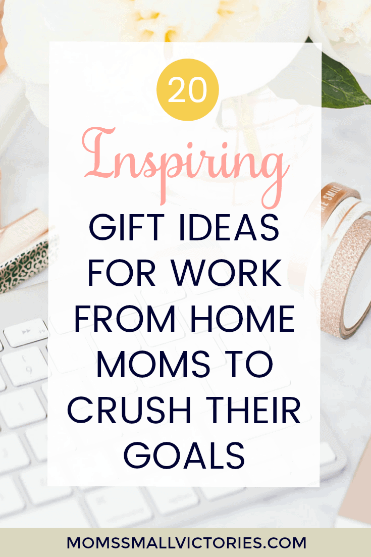 20+ Inspiring Gift Ideas for Work From Home to Crush Their Goals. Mothers Day Gift ideas | Gift Ideas for Moms | Work From Home Moms | Mom Bloggers | Gift Guides | Gifts for Mom