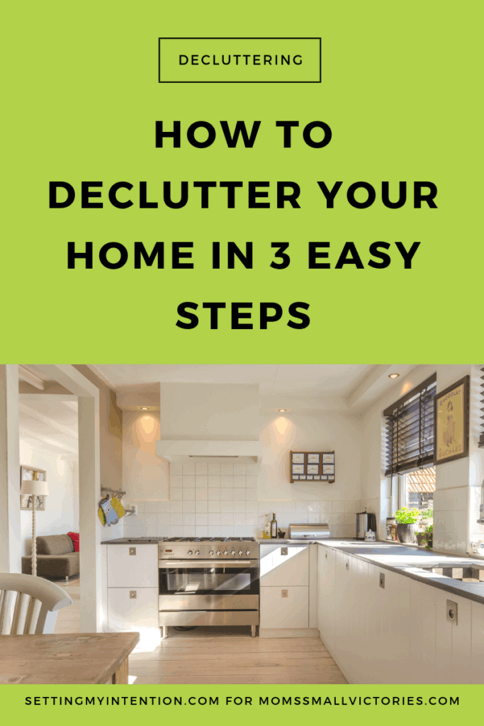Overwhelmed with the thought of decluttering? Here's How to Declutter Your Home in 3 Easy Steps and the 7 surprising benefits of decluttering.