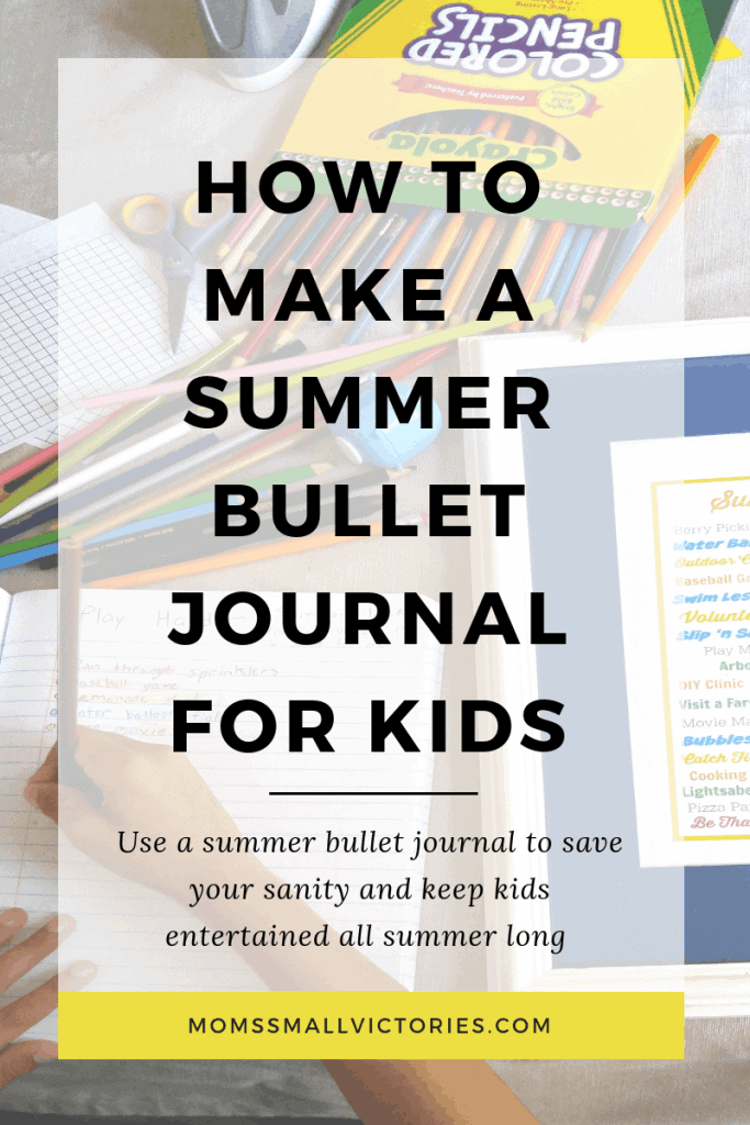 Prevent your kids' summer slide and boredom and save your sanity this summer. Learn how to make a summer bullet journal for kids they can fill up with productive and entertaining ideas that will keep them busy all summer long. This simple bullet journal for kids can be made using any notebooks you have lying around the house and kids will love creating and customizing their own journal. #summerfun #bulletjournal #bulletjournalforkids #momssmallvictories