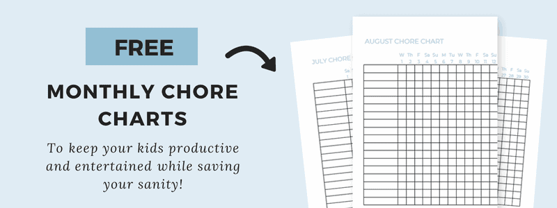 Subscribe to my Busy Moms Newsletter and get these FREE monthly chore charts to keep your kids productive and busy while saving your sanity!