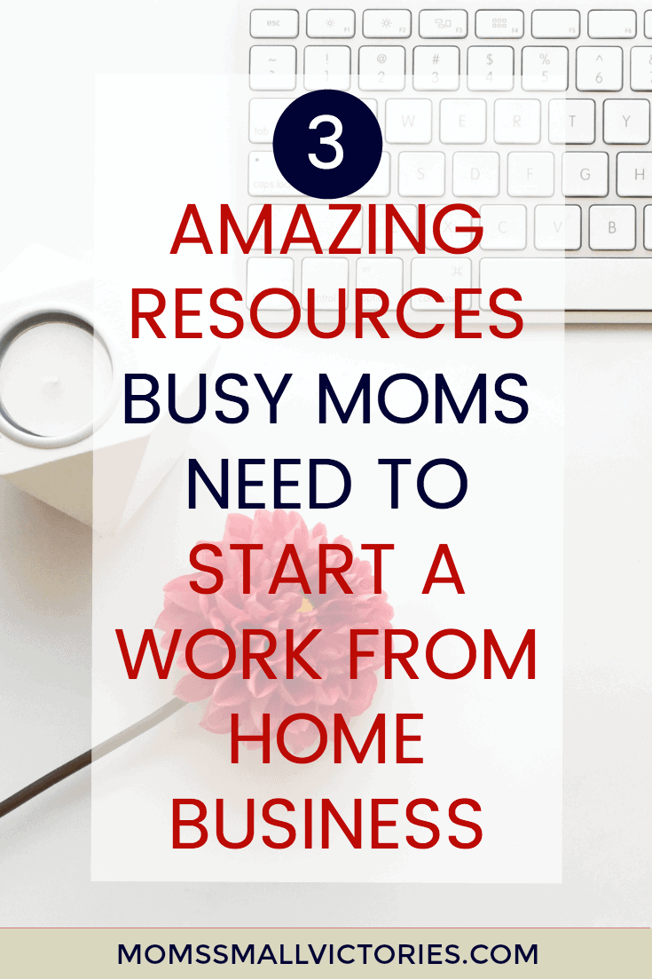 3 Amazing Resources Busy Moms Need to Start a Work From Home Business. Conquer the overwhelm and or fear that it is too expensive to start a work from home business. You can grab these amazing resources for less than $50 and achieve your work from home dreams starting now.