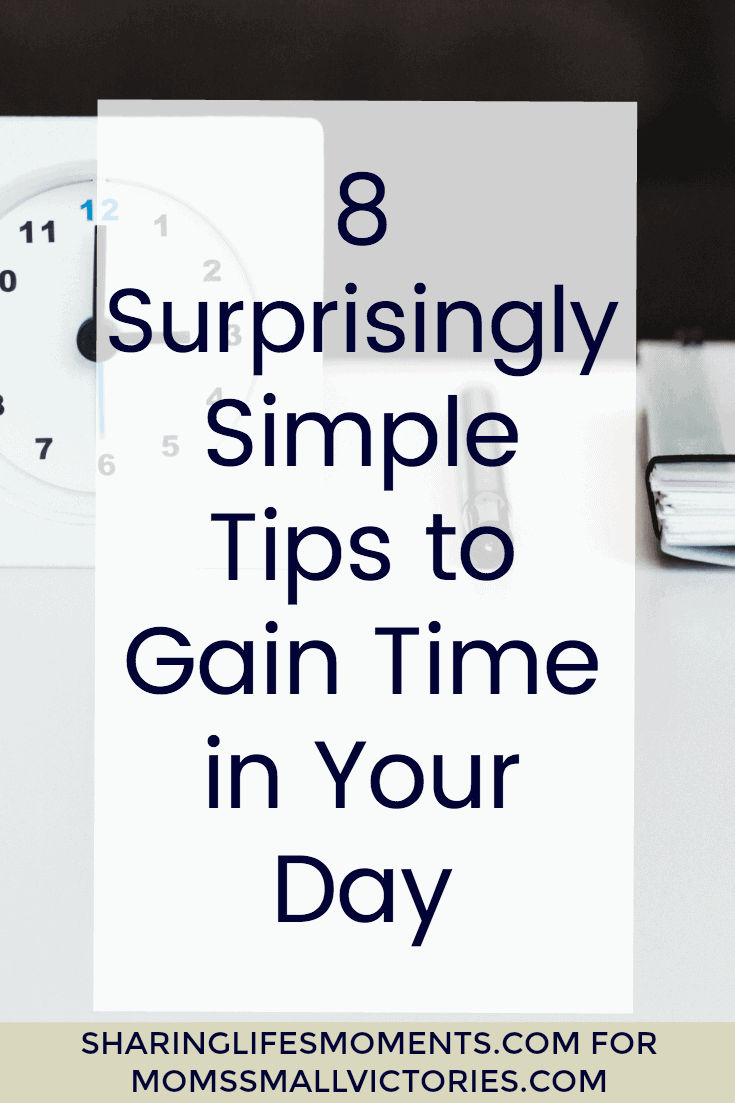 Constantly running out of time to get things done? These 8 Surprisingly Simple Time Management Tips to gain more time in your day to achieve your goals.