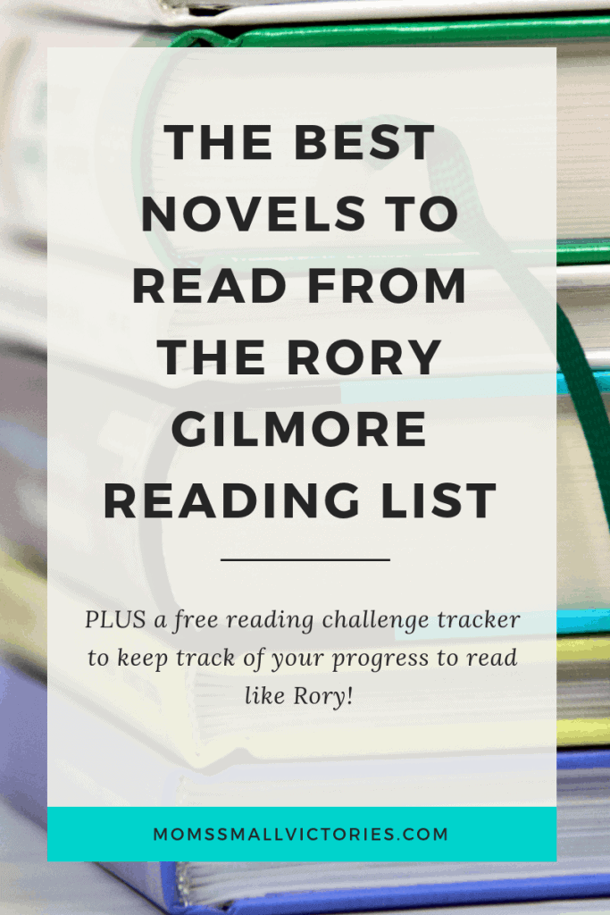 The best books to read and I want to read from the Rory Gilmore Reading Challenge. Plus a free printable reading tracker so you can keep track of books read for this challenge and your thoughts on each.