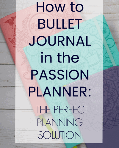 How to Bullet Journal in a Passion Planner: the Perfect Planning Solution + GIVEAWAY!