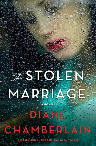 The Stolen Marriage by Diane Chamberlain: Excellent Historical Fiction set in 1940's North Carolina