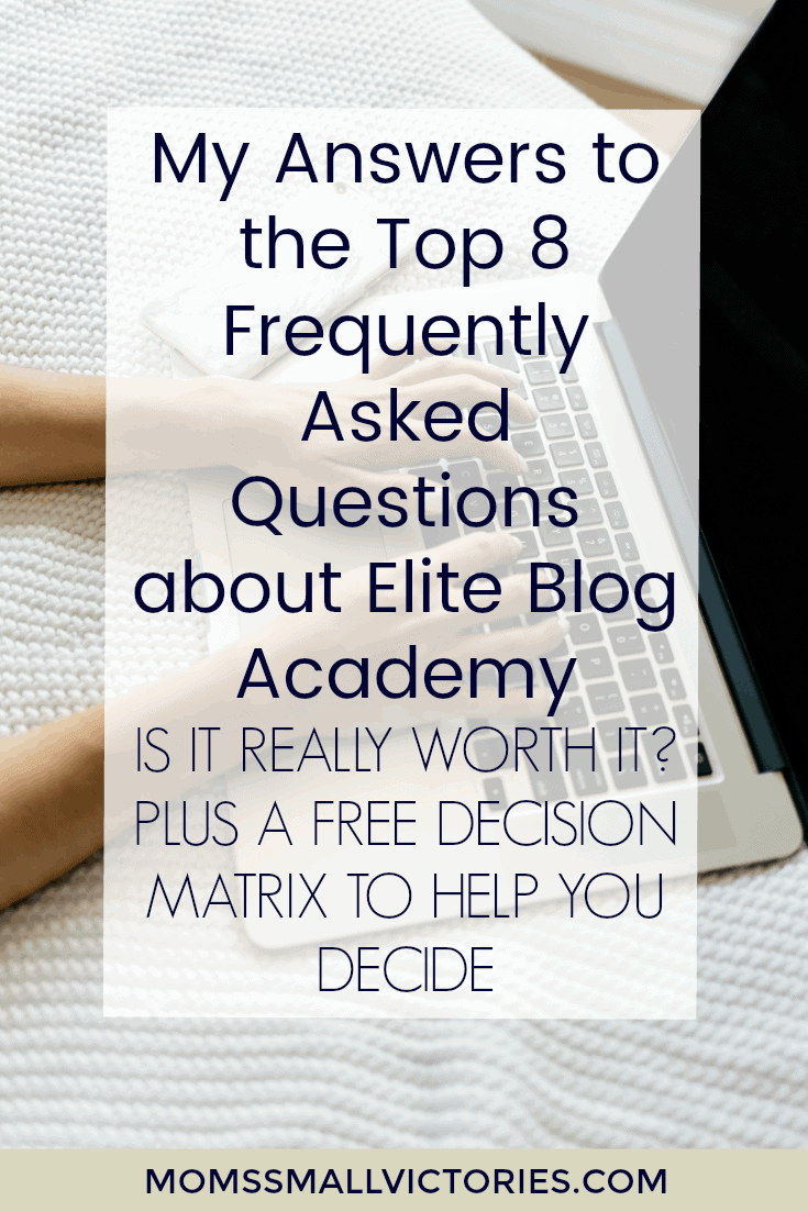 My Answers to the Top 8 Frequently Asked Questions about Elite Blog Academy. Is it Really Worth It? I tell you, right here!
