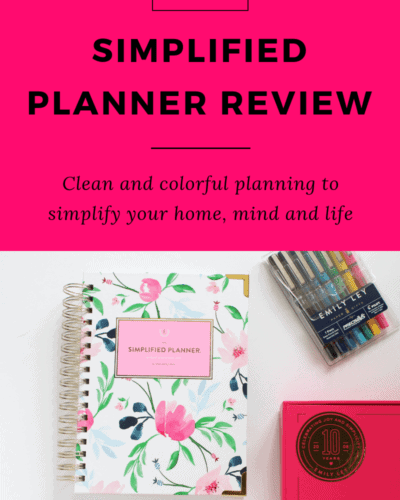 Daily Simplified Planner Review: Clean and Colorful Planning to Simplify Your Home, Life and Mind