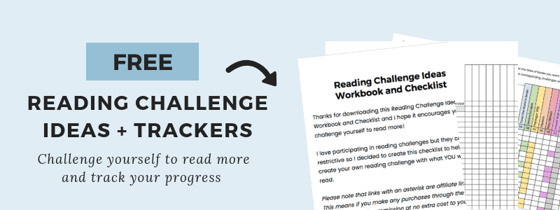 Want a printable list of these reading challenge ideas? Subscribe to my newsletter and get a FREE workbook and checklist of these ideas plus more bookish and planner goodies in the Exclusive Subscriber Library!