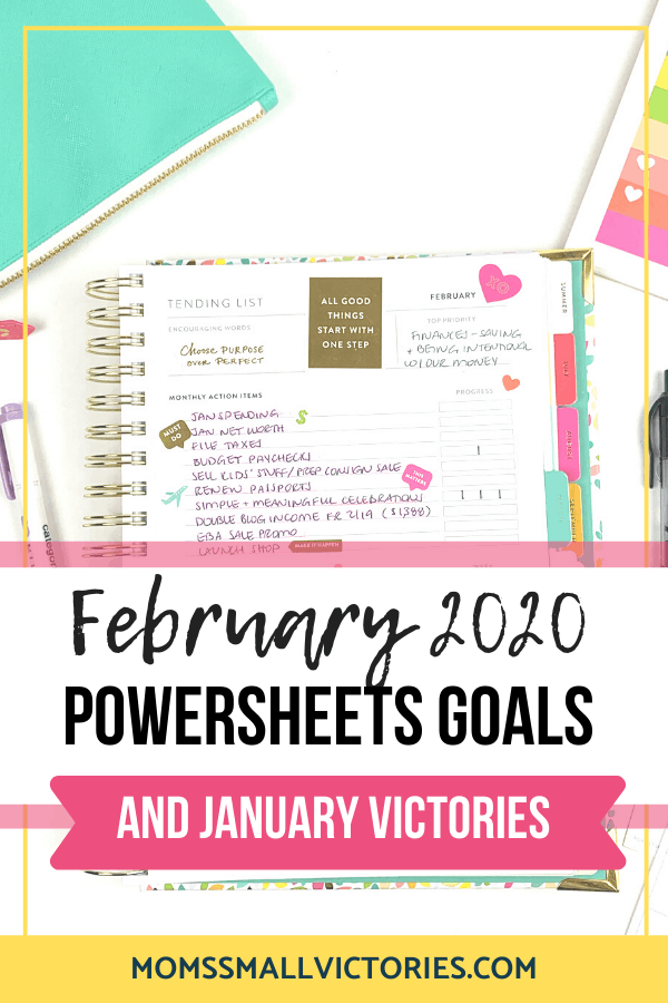 My Real 2020 Powersheets goal planner results: How I used them in January to achieve our financial goals and our February goals. The Powersheets goal planner by Lara Casey and Cultivate What Matters is an incredible goalsetting and goal crushing tool if you use it to its full potential. Let Powersheets inspire you to lead your best life starting right now! #2020powersheets #powersheets #goalplanner #momssmallvictories